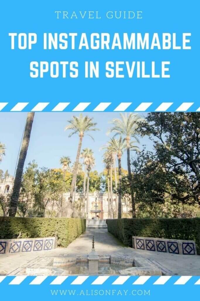 The Best Instagram Spots in Seville Pin