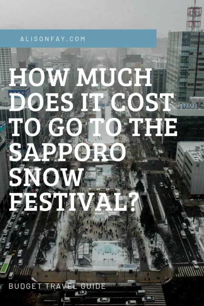 How much does it cost to visit the Sapporo Snow Festival?.